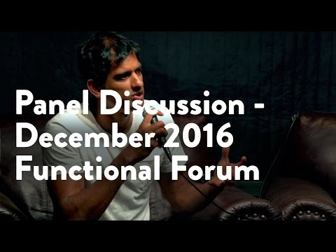 Panel Discussion | December 2016 Functional Forum