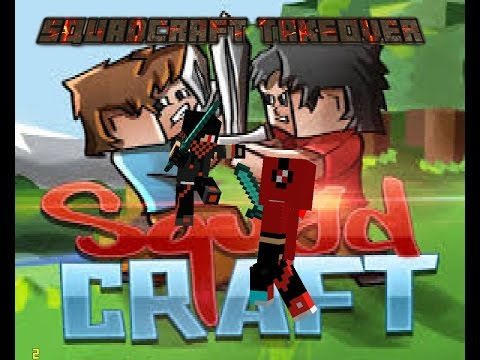 Minecraft Squadcraft Takeover episode 107
