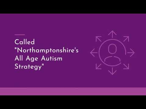 Northamptonshire's All Age Autism Strategy: Have your say