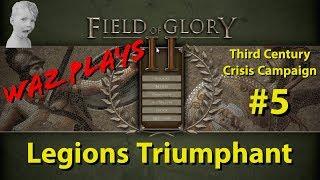 Field of Glory 2 - Legions Triumphant - 3rd Century Crisis Campaign Part 5