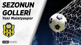 Süper Ligde 2018 19 Sezonu Golleri  E. Yeni Malatyaspor