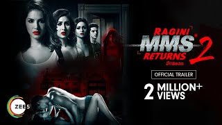 Ragini MMS Returns Season 2: Official Trailer | Sunny Leone | Varun Sood | Streaming Now on ZEE5