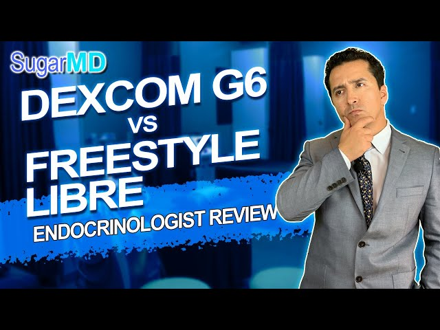 Best CGM Systems-Dexcom G6 vs Libre. Which One is Better? SugarMD