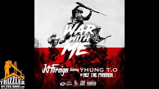 KT Foreign ft. SOB x RBE (Yhung TO), Nef The Pharaoh - War With Me [p. OniiMadeThis] [Thizzler.com]