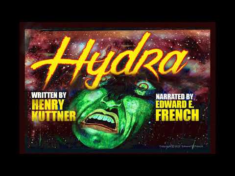 Hydra written by Henry Kuttner, narrated by Edward E. French
