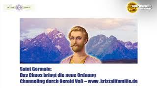 Saint Germain: Das Chaos bringt die neue Ordnung - kristallfamilie.de