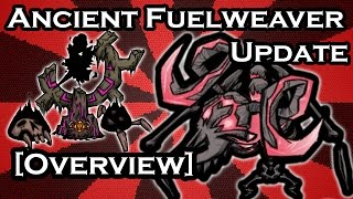 WHAT'S NEW? - ANCIENT FUELWEAVER - SHADOW THURIBLE - DON'T STARVE TOGETHER