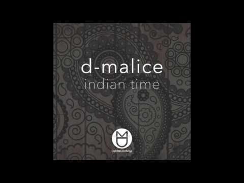 D-Malice - Indian Time (Original Mix)