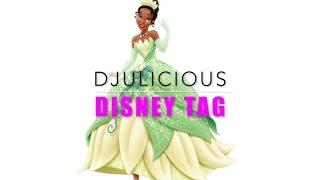 Disney Tag - Djulicious