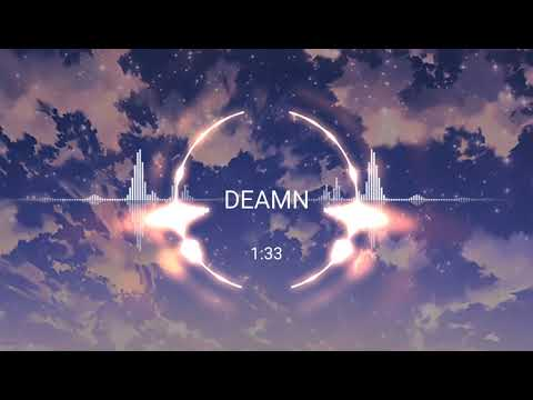 [Top EDM🎧] DEAMN-Without You