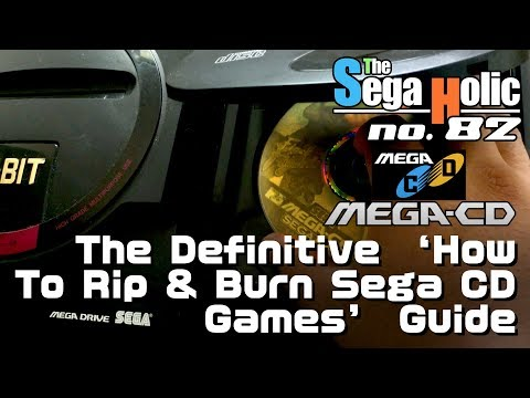 The Definitive 'How To Rip And Burn Sega (Mega) CD Backups' Guide [ep. 82]