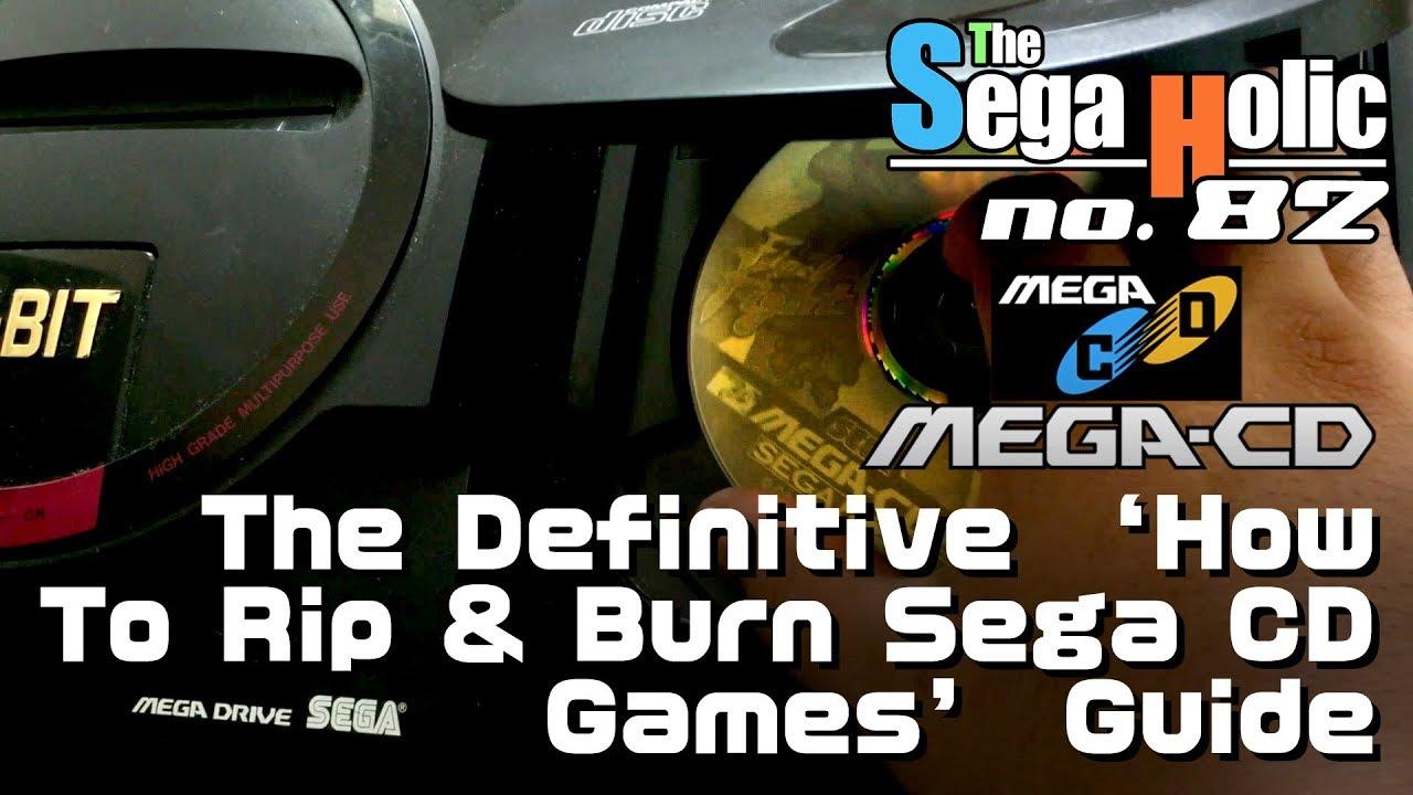 The Definitive 'How To Rip and Burn Sega (Mega) CD Backups' Guide [ep  82]