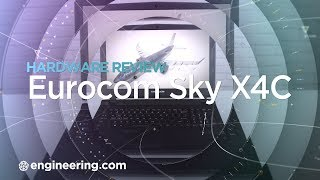 The Eurocom Sky X4C: Can This High-spec Gaming Laptop Compete With Pro Mobile Workstations?