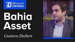 CEO Conference 2019: conheça a Bahia Asset com Gustavo Daibert