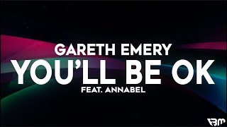 Gareth Emery - You'll Be OK (feat. Annabel) | FBM