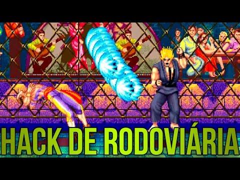 STREET FIGHTER DE RODOVIÁRIA, O HACK QUE VOCÊ MAIS JOGOU