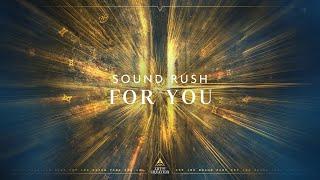 Смотреть клип Sound Rush - For You