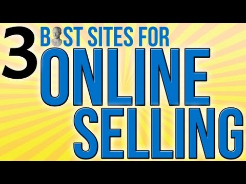 3 Best Sites For Online Selling