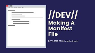 How To Make A Manifest File