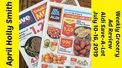 Weekly Grocery Ad Review|The Deals!|July 10-16, 2019|April Holly Smith