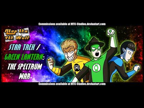Star Trek/Green Lantern: The Spectrum War - Atop the Fourth Wall