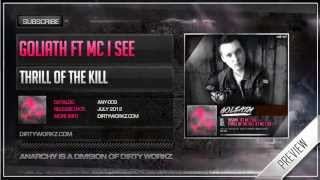 Goliath & MC I See - Thrill of the Kill (Official HQ Preview)