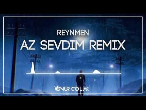 Reynmen - Az Sevdim ( Onur Colak Remix )