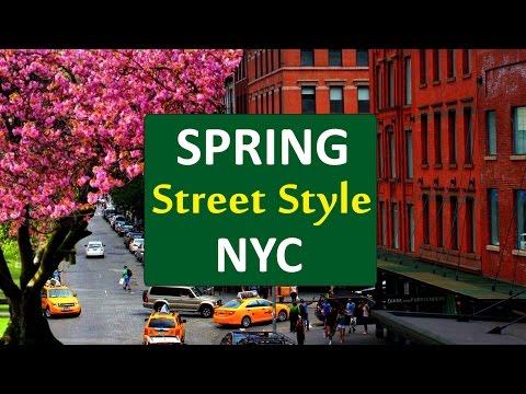 Spring Street Style in New York City - Lookbook