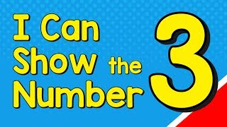I Can Show tнe Number 3 in Many Ways | Number Recognition Three | Jack Hartmann