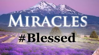 Miracles, Angels, Good Samaritans and the Power of Prayer #Blessed