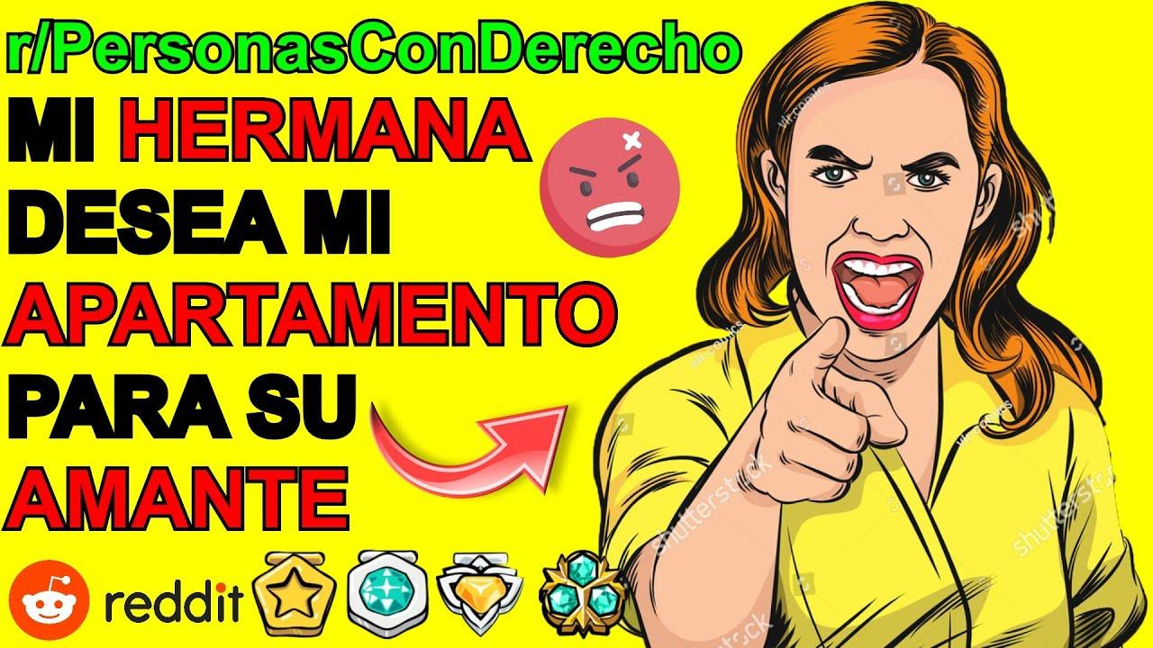 MI HERMANA QUIERE ROBAR EL DEPARTAMENTO DE MI ABUELA... PERSONAS CON DERECHO | Dios Reddit