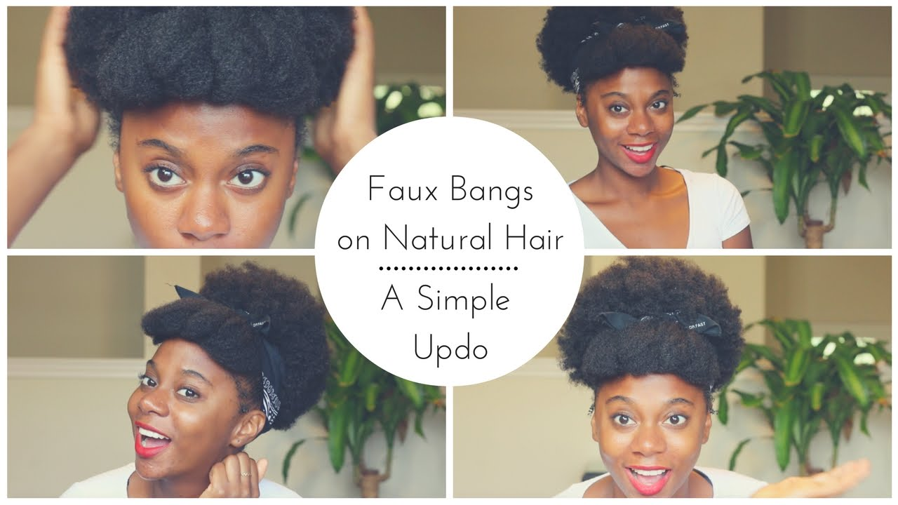 How to Faux Bangs on Natural Hair | Updos - YouTube