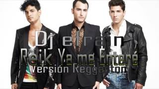 Video Reik - Ya Me Enteré Remix Version Reggaeton download MP3, 3GP, MP4, WEBM, AVI, FLV November 2017
