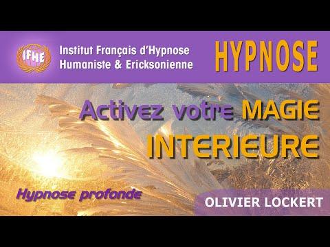 Activez votre Magie intérieure - Hypnose