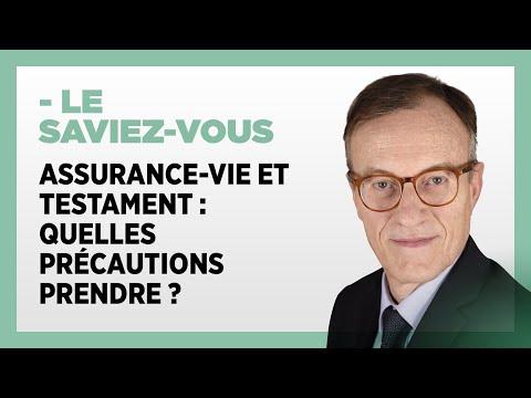 Assurance-vie et testament : quelles précautions prendre ?