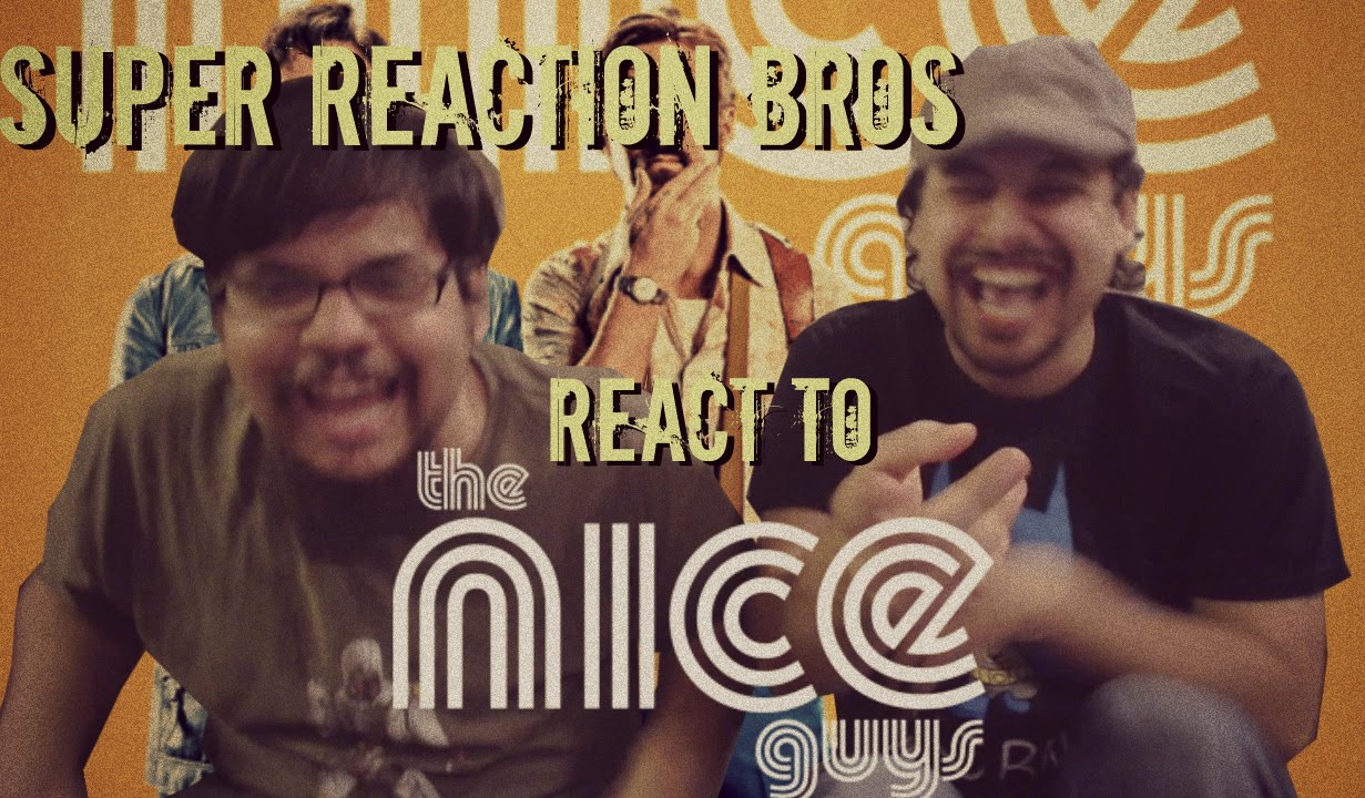 Download SUPER REACTION BROS REACT & REVIEW The Nice Guys Official Red Band Trailer #1 2016!!!!