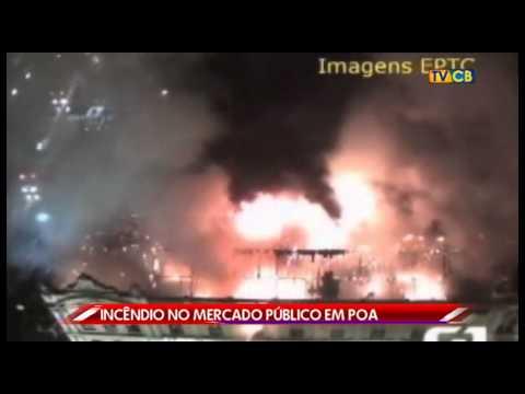 Time News: Incêndio atinge o Mercado Público de Porto Alegre