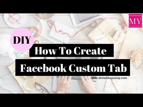 How to add custom tabs to facebook page 2018.