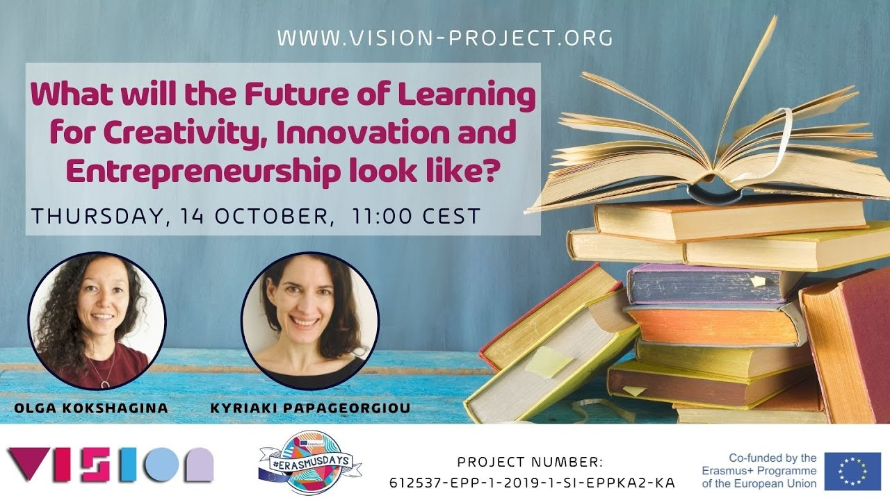What will the Future of Learning for Creativity, Innovation and Entrepreneurship look like?