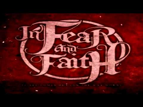 In Fear And Faith - It All Comes Out (On the Way Down) HD