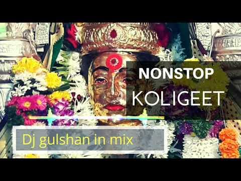 koligeet nonstop dj mix song Dj Gulshan In the Mix