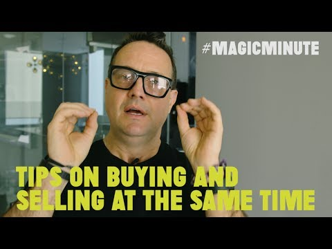 Tips on Buying and Selling At The Same Time | Magic Minute | Real Estate Tips