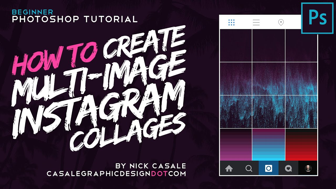 How to create multi image instagram collages w adobe photoshop how to create multi image instagram collages w adobe photoshop youtube ccuart Image collections