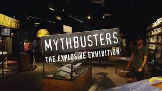 MythBusters: The Explosive Exhibition…where...