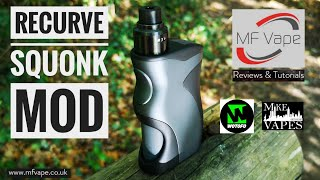 Recurve Squonk Mod - Mike Vapes/Wotofo - Review by MF Vape