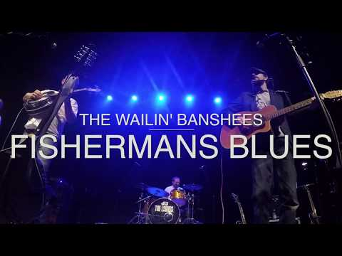 The Wailin Banshees - 'Fishermans Blues' -  Strule Arts Centre 2017
