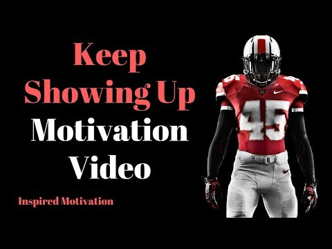 Keep Showing Up Motivation Video - Workout Motivation