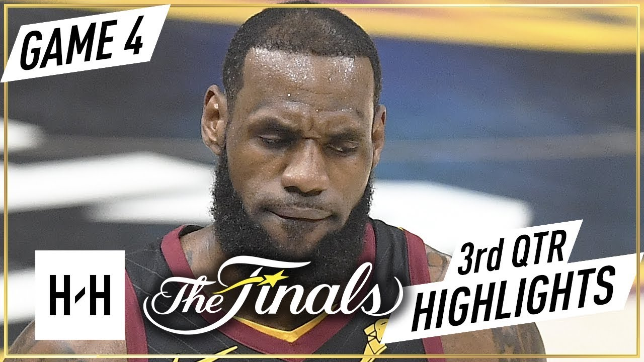Golden State Warriors vs Cleveland Cavaliers - Game 4 - 3rd Qtr Highlights | 2018 NBA Finals