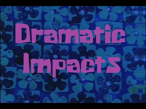 SpongeBob Production Music Dramatic Impacts