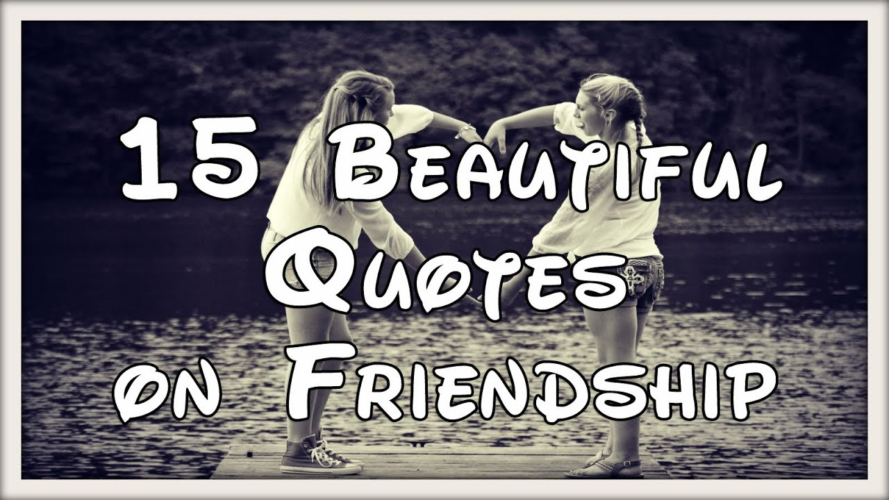 Inspirational Quote About Friendship Inspirational Friendship Quotes  Youtube